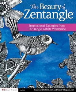 Beauty of Zentangle by Suzanne McNeill, CZT and Cindy Shepard, CZT